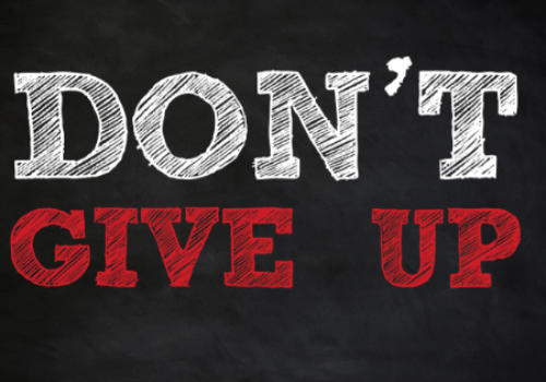 Don't Give Up Now