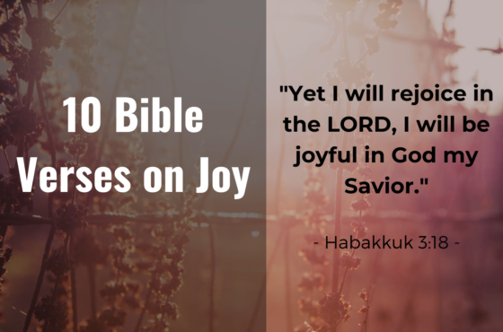 10 Bible Verses On Joy – 'Where to Find Them.'
