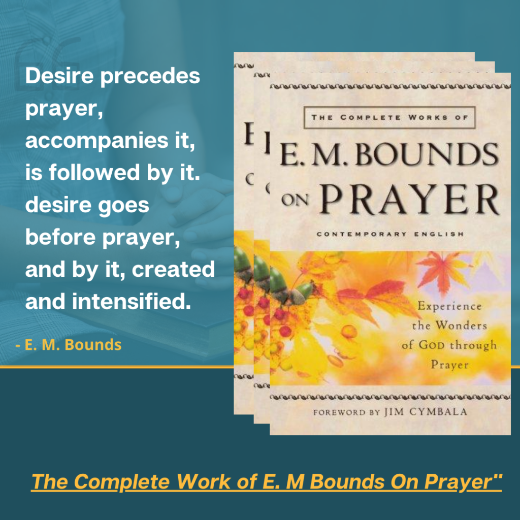 The Complete Work of E.M. Bounds on Prayer (1)