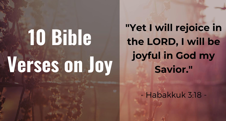 10 Bible Verses On Joy
